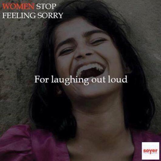Women Stop Feeling Sorry